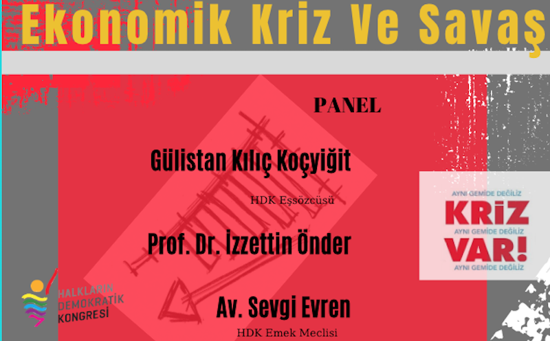Panel: Ekonomik Kriz Ve Savaş